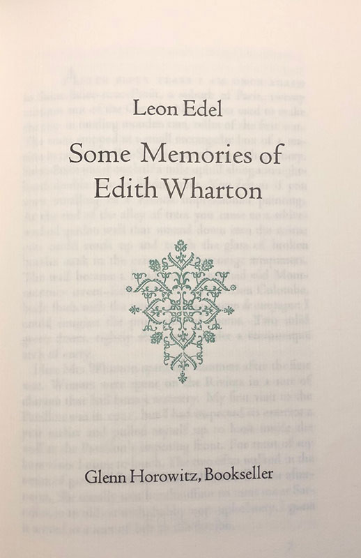 The title page from Some Memories of Edith Wharton on light cream colored paper. In black text it reads Leon Edel Some Memories of Edith Wharton, above a green title page vignette of a floral design. At the bottom it reads Glenn Horowitz, Bookseller, also in black text.
