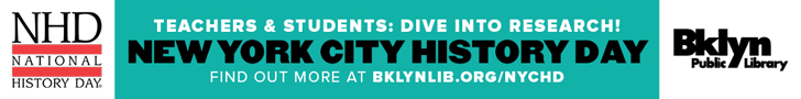 NHD National History Day | New York City History Day | Find out more at Brooklyn Public Library