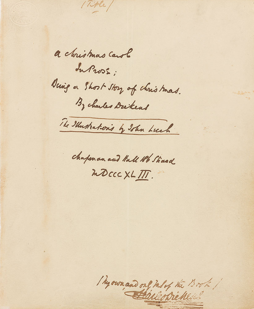 charles dickens 18121870 a christmas carol in prose autograph manuscript december 1843 the morgan library museum ma 97 purchased by pierpont - When Was A Christmas Carol Written
