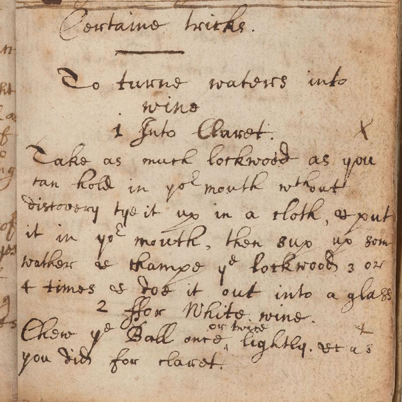 "Section on ""certaine tricks,"" including recipes ""to turne waters into wine"" in Sir Isaac Newton's notebook"